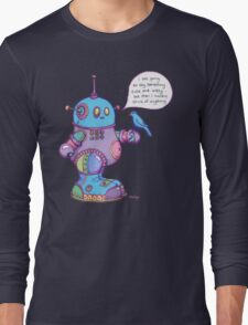 I was going to say something cute and witty...  Long Sleeve T-Shirt