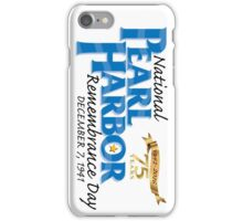 Pearl Harbor Remembrance Day 75th Anniversary Logo iPhone Case/Skin