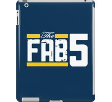 (FOREVER) FAB 5 iPad Case/Skin
