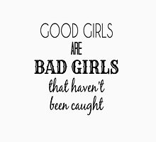 Good Girls -B T-Shirt