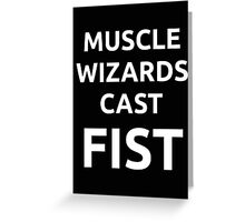 Muscle wizards cast FIST - white text Greeting Card