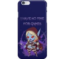 Sylvanas - No time for games iPhone Case/Skin