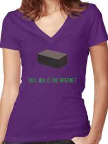 This, Jen, is the internet! Women's Fitted V-Neck T-Shirt