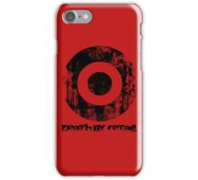 Death By Retail iPhone Case/Skin