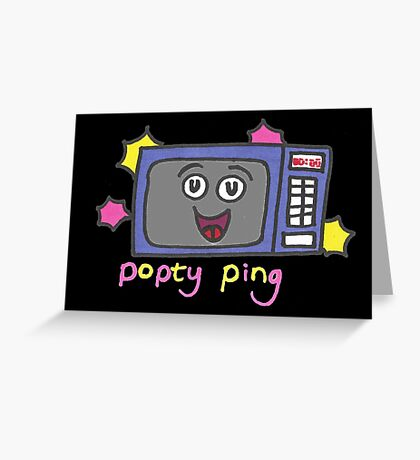 Popty ping Greeting Card