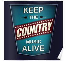 Keep The Country Poster