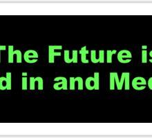 Bumper Sticker 2016 Series: The Future is... Sticker