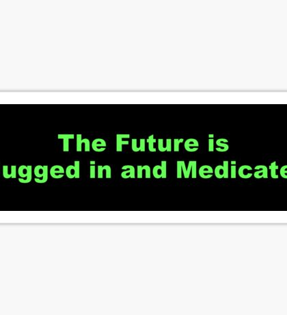 Bumper Sticker 2016 Series: The Future is... Sticker