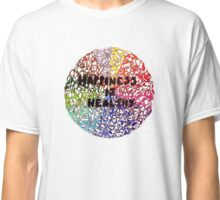 Happiness is Healthy Classic T-Shirt