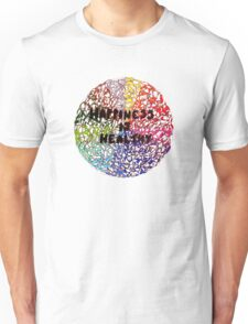 Happiness is Healthy Unisex T-Shirt