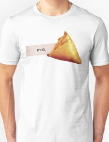 Meh Fortune Cookie Unisex T-Shirt