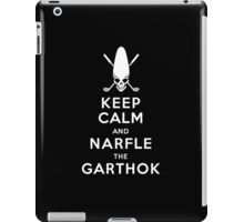 Keep Calm and Narfle the Garthok iPad Case/Skin