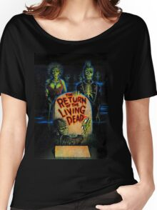 Return of the Living Dead Women's Relaxed Fit T-Shirt