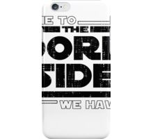 Come To The Dark Side We Have Pi iPhone Case/Skin