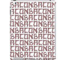 Baconbaconbacon... iPad Case/Skin
