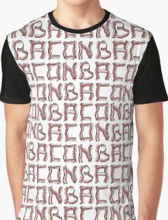 Baconbaconbacon... Graphic T-Shirt