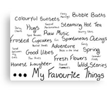 My Favourite Things Canvas Print