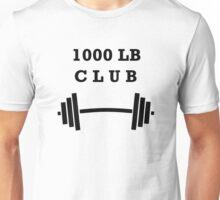 1000 lb Club Unisex T-Shirt