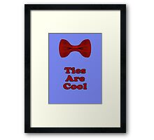 Bow Ties Are Cool T-Shirt - Hipster Tie Sticker Small - TV Quote  Classic Framed Print
