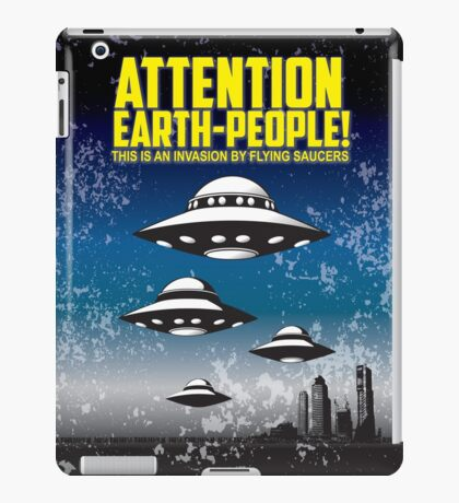 Attention People Of Earth iPad Case/Skin
