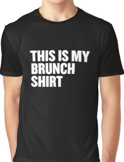This Is My Brunch Shirt Graphic T-Shirt