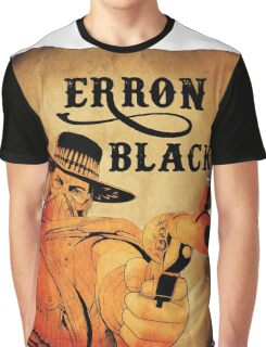 Wanted- Erron Black Graphic T-Shirt