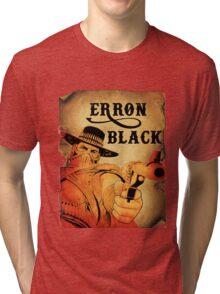 Wanted- Erron Black Tri-blend T-Shirt
