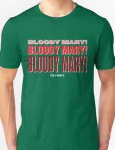 Bloody Bloody Mary Unisex T-Shirt