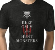 KEEP CALM AND HUNT MONSTERS - The Witcher t-shirt / Phone case / Mug Tri-blend T-Shirt