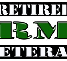 Retired Army Veteran Sticker