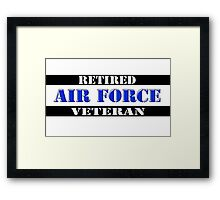 Retired Air Force Veteran Framed Print