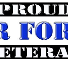 Proud Air Force Veteran Sticker