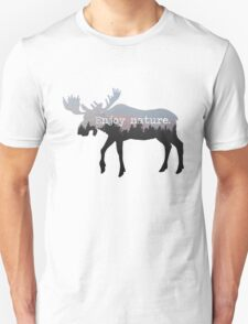 Enjoy nature.  T-Shirt