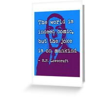 H.P. Lovecraft quote Greeting Card
