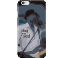 play it with soul iPhone Case/Skin
