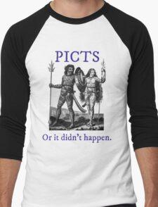 Picts, or it didn't happen Men's Baseball ¾ T-Shirt