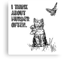 Cats think about murder Canvas Print