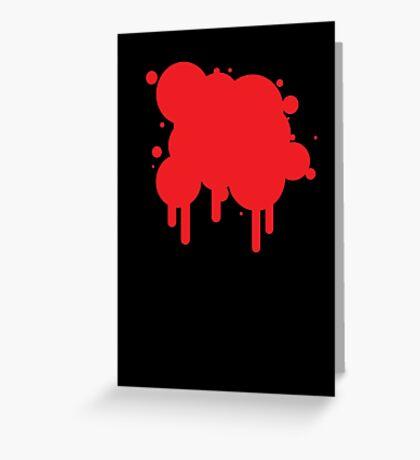 Bloody Mess Greeting Card