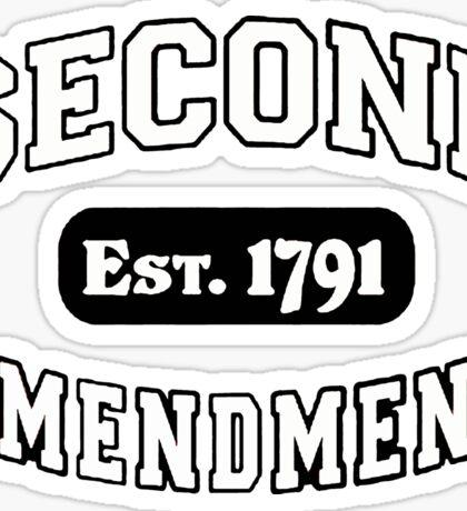 Second Amendment 2nd Gun Right Est 1791 Shirt Sticker Cases Pillows Totes Duvet Sticker