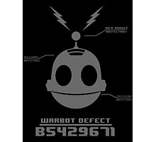 CLANK (ROBOT DEFECT B5429671) Photographic Print