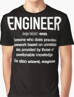 Engineer Definition Funny Graphic T-Shirt