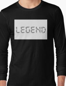 Legend. Long Sleeve T-Shirt