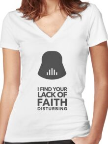 I find your lack of faith disturbing Women's Fitted V-Neck T-Shirt