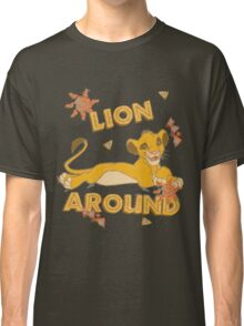 Simba - Lion King - Lion Around Classic T-Shirt