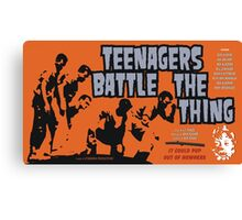Teenagers Battle The Thing Canvas Print
