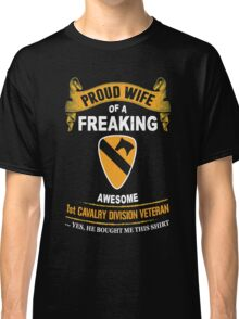 Military - 1st Cavalry Division Veteran Wife Classic T-Shirt
