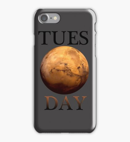 TUES(mars)DAY iPhone Case/Skin