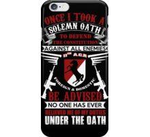 Military - 11th A.c.r   Solemn Oath iPhone Case/Skin