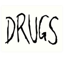 drugs Art Print