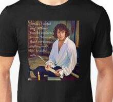 Because I wanted you - Jamie Fraser Outlander Unisex T-Shirt